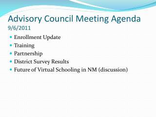 Advisory Council Meeting Agenda 9/6/2011