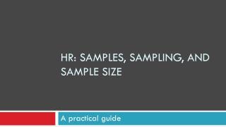 HR: Samples, Sampling, and Sample size