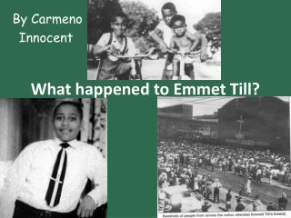 What happened to Emmet Till?