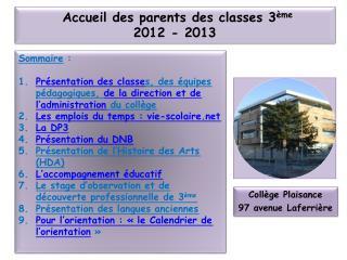 Accueil des parents des classes 3 ème 2012 - 2013