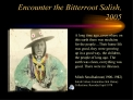 Encounter the Bitterroot Salish, 2005