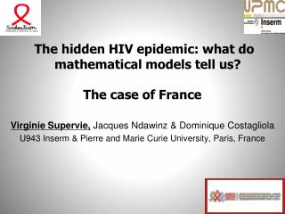 The hidden HIV epidemic: what do mathematical models tell us? The case of France