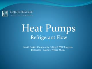 Heat  Pumps Refrigerant Flow