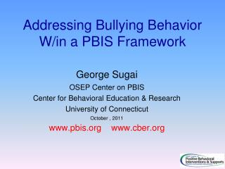 Addressing Bullying Behavior W/in a PBIS Framework