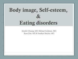 Body image, Self-esteem, & Eating disorders