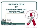 PREVENTION  OF OPPORTUNISTIC  INFECTIONS
