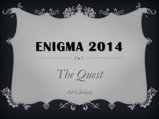 ENIGMA 2014