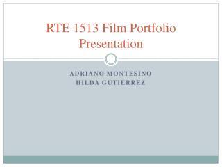 RTE 1513 Film Portfolio Presentation