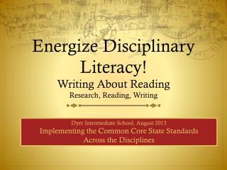 Energize Disciplinary Literacy!
