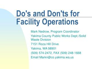 Dos and Donts for Facility Operations