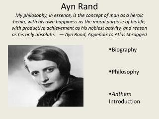 Biography  Philosophy Anthem  Introduction