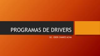 PROGRAMAS DE DRIVERS