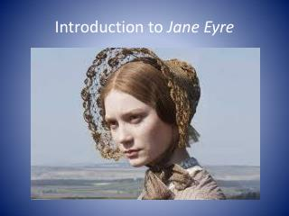 Introduction to  Jane Eyre