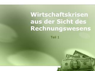 Wirtschaftskrisen aus  der  Sicht  des  Rechnungswesens