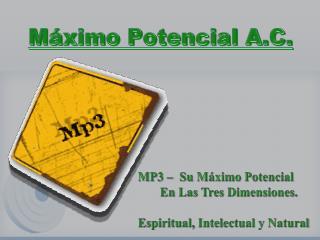 M�ximo Potencial A.C.