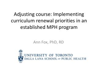 Adjusting course: Implementing curriculum renewal priorities in an established MPH program