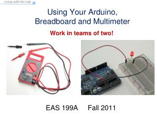 Using Your Arduino,  Breadboard and Multimeter