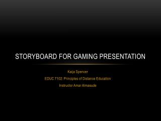 Storyboard for Gaming Presentation