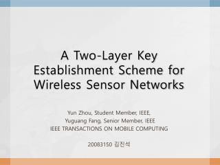 A Two-Layer Key  Establishment Scheme  for Wireless Sensor Networks