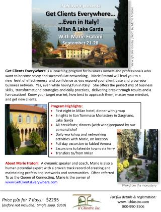 Get Clients Everywhere…  …Even in Italy! Milan & Lake Garda