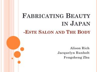 Fabricating Beauty in Japan 1 2 - Este Salon and The  Body