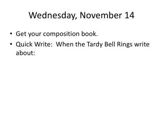 Wednesday , November  14