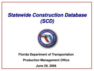 Statewide Construction Database (SCD)