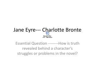 Jane Eyre--- Charlotte Bronte