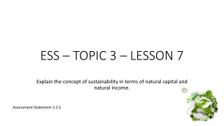 ESS – TOPIC 3 – LESSON 7