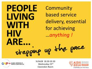 Community based service delivery, essential for achieving … anything !