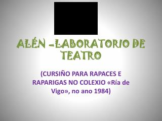 ALÉN –LABORATORIO DE TEATRO