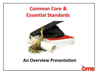 Common Core &  Essential Standards