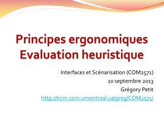 Principes ergonomiques Evaluation heuristique