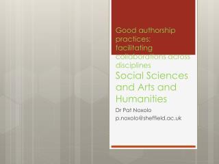 Dr Pat  Noxolo p.noxolo@sheffield.ac.uk