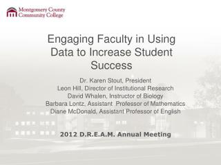 Engaging Faculty in Using Data to Increase Student Success
