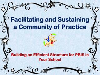 Pursuing the Path of PBIS