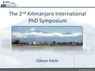 The 2 nd  Kilimanjaro International PhD Symposium