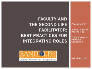 Faculty and  the Second Life Facilitator:  Best Practices for Integrating Roles