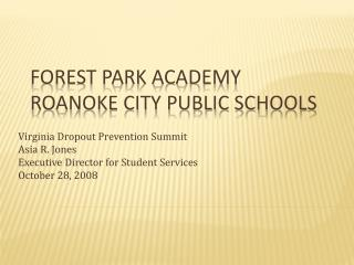 Forest Park Academy Roanoke City Public Schools