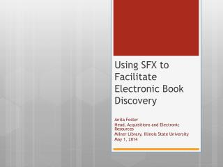 Using SFX to Facilitate Electronic Book Discovery