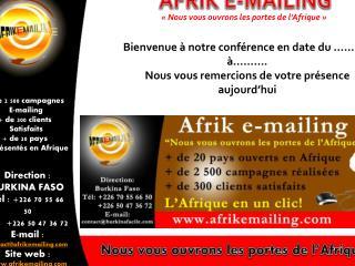 Nous vous ouvrons les portes de l�Afrique!