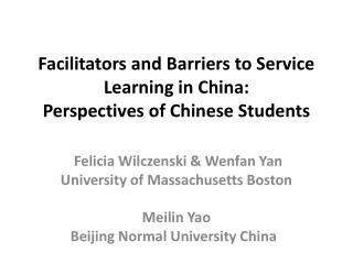 Facilitators and Barriers to Service Learning in China: Perspectives of Chinese Students