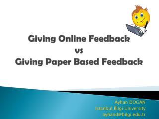 Giving Online Feedback vs Giving Paper Based Feedback