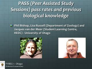 PASS (Peer Assisted Study Sessions) pass rates and previous biological knowledge