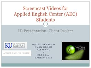 Screencast Videos for  Applied  English Center (AEC) Students