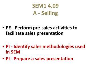 SEM1 4.09 A - Selling