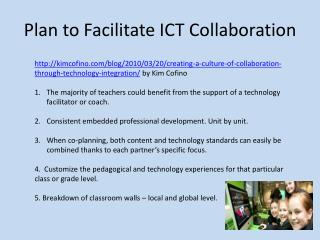 Plan to Facilitate ICT Collaboration