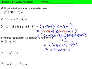 Multiply the factors and write in standard form . 1) 2) 3)