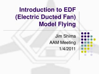 Introduction to EDF  Electric Ducted Fan Model Flying