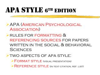 APA Style  6 th  edition